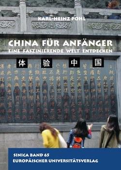 China für Anfänger von Pohl,  Karl-Heinz
