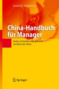 China-Handbuch für Manager von Zinzius,  Birgit