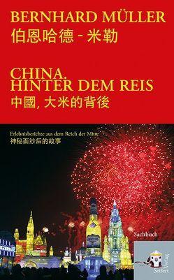China hinter dem Reis von Müller,  Bernhard, Seinitz,  Kurt