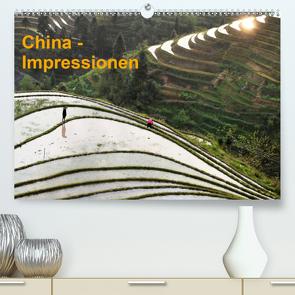 China-Impressionen (Premium, hochwertiger DIN A2 Wandkalender 2021, Kunstdruck in Hochglanz) von Burbach,  Hans-Peter