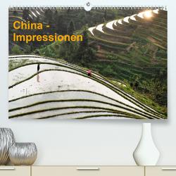 China-Impressionen (Premium, hochwertiger DIN A2 Wandkalender 2020, Kunstdruck in Hochglanz) von Burbach,  Hans-Peter
