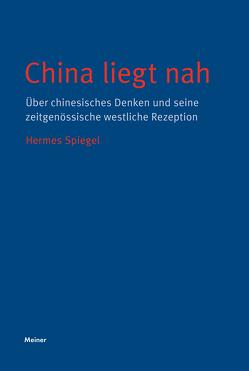 China liegt nah von Spiegel,  Hermes