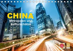 China – Metropolen und Kulturschätze (Tischkalender 2021 DIN A5 quer) von Christopher Becke,  Jan