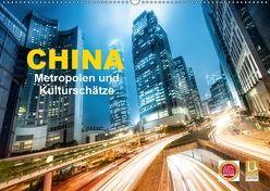China – Metropolen und Kulturschätze (Wandkalender 2018 DIN A2 quer) von Christopher Becke,  Jan