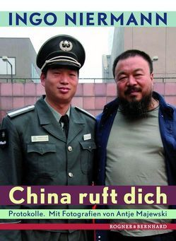 China ruft dich von Majewski,  Antje, Niermann,  Ingo