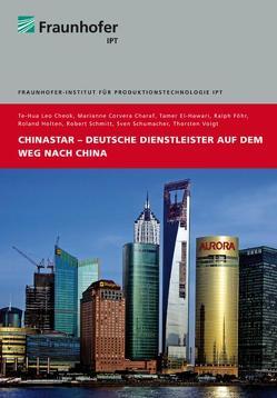 China Star – Deutsche Dienstleister auf dem Weg nach China von Schmitt,  Robert Heinrich