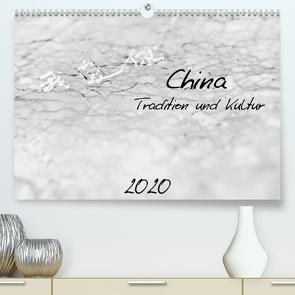 China – Tradition und Kultur (Premium, hochwertiger DIN A2 Wandkalender 2020, Kunstdruck in Hochglanz) von Knobloch,  Victoria
