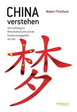 China verstehen von Fitzthum,  Robert
