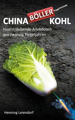 Chinaböllerkohl von Leiendorf,  Henning