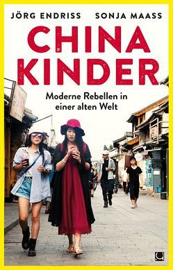Chinakinder von Endriss,  Jörg, Maaß,  Sonja