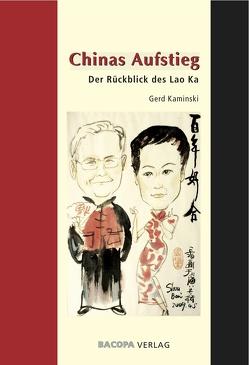 Chinas Aufstieg. von Kaminski,  Gerd