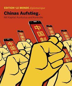 Chinas Aufstieg von Bauer,  Barbara, Buitenhuis,  Adolf, Hansen,  Sven, Le Monde diplomatique