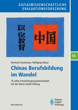 Chinas Berufsbildung im Wandel von Meyer,  Wolfgang, Stockmann,  Reinhard