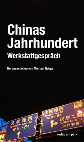 Chinas Jahrhundert von Geiger,  Michael