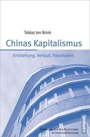 Chinas Kapitalismus von ten Brink,  Tobias