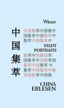 Chinas Stadtportraits aus literarischer Feder von Trappl,  Richard