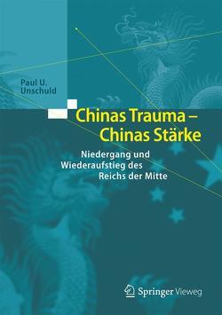 Chinas Trauma – Chinas Stärke von Unschuld,  Paul U