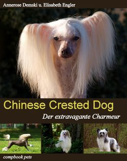 CHINESE CRESTED DOG von Demski,  Annerose, Engler,  Elisabeth