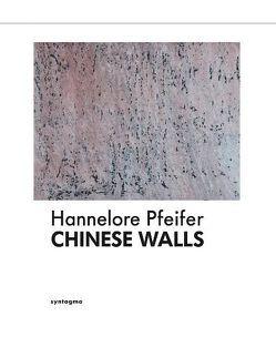 Chinese Walls von Pfeifer,  Hannelore, Scheppat,  Rick