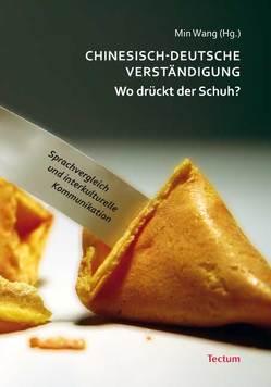 Chinesisch-deutsche Verständigung – Wo drückt der Schuh? von Wang,  Min