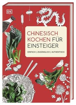 Chinesisch kochen für Einsteiger von Dobson,  Ross, Genning,  Annika