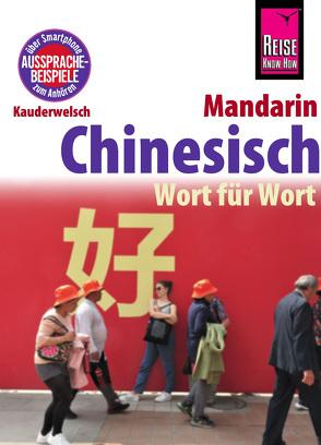 Chinesisch (Mandarin) – Wort für Wort von Forster-Latsch,  Helmut, Latsch,  Marie-Luise