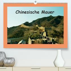 Chinesische Mauer (Premium, hochwertiger DIN A2 Wandkalender 2020, Kunstdruck in Hochglanz) von Schneller,  Helmut