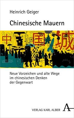 Chinesische Mauern von Geiger,  Heinrich