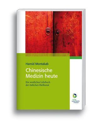 Chinesische Medizin heute von Montakab,  Hamit