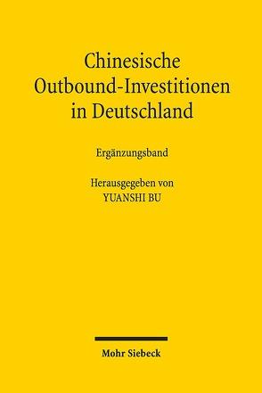 Chinesische Outbound-Investitionen in Deutschland von Bu,  Yuanshi