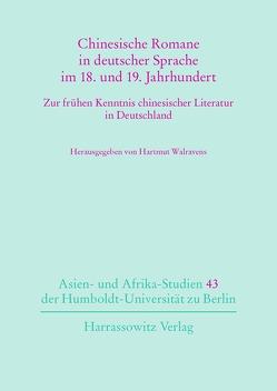 Chinesische Romane in deutscher Sprache im 18. und 19. Jahrhundert von Walravens,  Hartmut