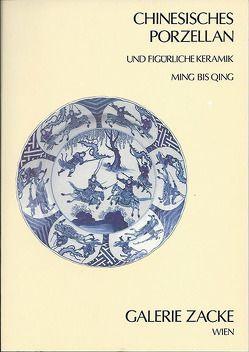Chinesisches Porzellan und figürliche Keramik – Ausstellung 1986 von Zacken,  Wolfmar