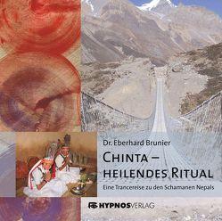 Chinta – heilendes Ritual von Brunier,  Eberhard