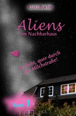 Chiòcciola / Aliens im Nachbarhaus von Borini,  Kiara