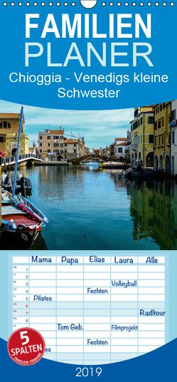 Chioggia – Venedigs kleine Schwester – Familienplaner hoch (Wandkalender 2019 , 21 cm x 45 cm, hoch) von Hampe,  Gabi