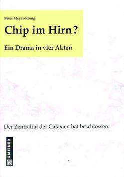 Chip im Hirn? von Meyer-König,  Peter