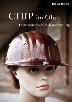 Chip im Ohr (CIO) von Hanzek,  Mladen, Kortheuer,  Roswitha, Seegebrecht-Keitel,  Susanne