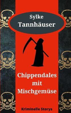 Chippendales mit Mischgemüse von Tannhäuser,  Sylke
