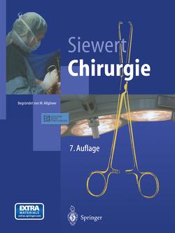 Chirurgie von Allgöwer,  M., Bumm,  R., Siewert,  J. Rüdiger