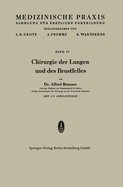 Chirurgie der Lungen und des Brustfelles von Brunner,  Alfred