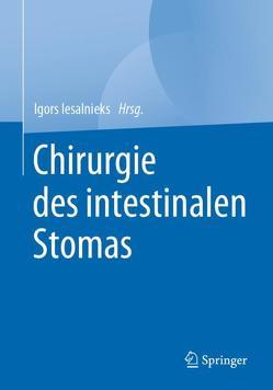 Chirurgie des intestinalen Stomas von Iesalnieks,  Igors