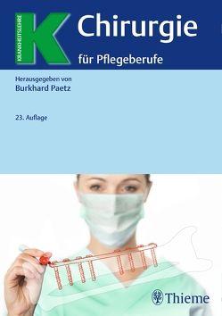 Chirurgie für Pflegeberufe von Paetz,  Burkhard