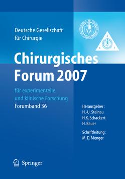 Chirurgisches Forum 2007 für experimentelle und klinische Forschung von Bauer,  H., Schackert,  H.K., Steinau,  H.-U.