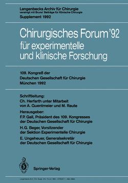 Chirurgisches Forum '92 für experimentelle und klinische Forschung von Beger,  H.G., Gall,  F.P., Herfarth,  C., Quentmeier,  A., Raute,  M., Ungeheuer,  Edgar