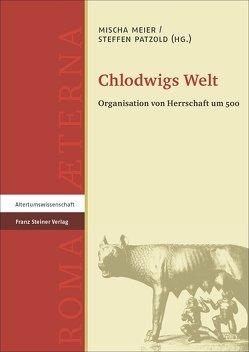 Chlodwigs Welt von Meier,  Mischa, Patzold,  Steffen