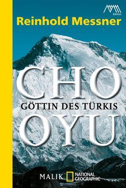 Cho Oyu von Messner,  Reinhold