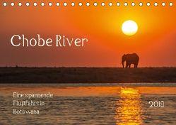 Chobe River – Eine spannende Flussfahrt in Botswana (Tischkalender 2018 DIN A5 quer) von Bethke,  Barbara
