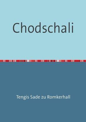 Chodschali von Sade zu Romkerhall,  Tengis