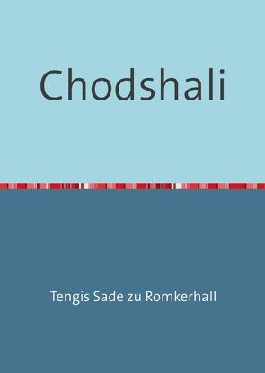 Chodshali von Sade zu Romkerhall,  Tengis