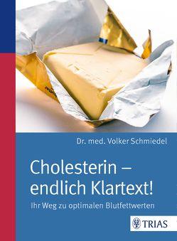 Cholesterin – endlich Klartext! von Schmiedel,  Volker